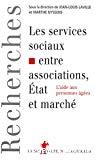 Les services sociaux entre associations, Etat et marché. L'aide aux personnes âgées.