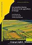 Les mutations récentes du foncier et des agricultures en Europe