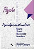 Psychologie sociale appliquée. Emploi, travail et ressources humaines. Tome 4.