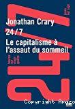 24/7 Le capitalisme à l'assaut du sommeil
