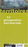 La prospective territoriale