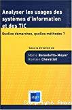 Analyser les usages des systèmes d'information et des TIC. Quelles démarches, quelles méthodes.
