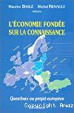 L'économie fondée sur la connaissance : questions au projet européen.