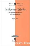 Les dépanneurs de justice : les petits fonctionnaires entre égalité et équité.