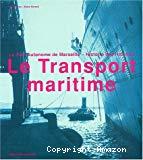 Le transport maritime.