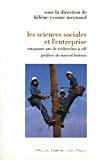 Les sciences sociales et l'entreprise : cinquante ans de recherches à EDF.