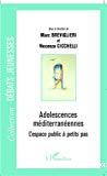 Adolescences méditerranéennes. L'espace public à petits pas.