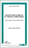 Société industrielle et travail domestique. L'électroménager en France (XIX-XXème siècle).