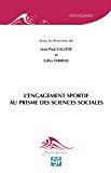 L'engagement sportif au prisme des sciences sociales