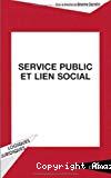 Service public et lien social.