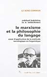 Le marxisme et la philosophie du langage : essai d'application de la méthode sociologique en linguistique.