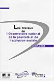 Les travaux de l'Observatoire national de la pauvreté et de l'exclusion sociale 2007-2008
