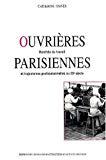 Ouvrières parisiennes. Marchés du travail et trajectoires professionnelles au 20e siècle.