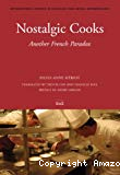 Nostalgic cooks. Another french paradox