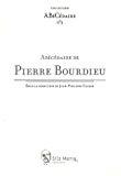 Abécédaire de Pierre Bourdieu.