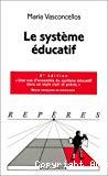 Le système éducatif.