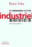 Le nouveau monde industriel.