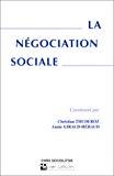 La négociation sociale.