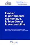 Evaluer la performance économique, le bien-être et la soutenabilité