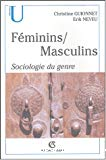 Féminins, masculins : sociologie du genre.
