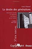 Le destin des générations. Structure sociale et cohortes en France au XXe siècle.