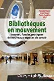 Bibliothèques en mouvement