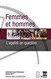 Femmes et hommes, l'égalité en question. Edition 2017
