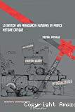 La gestion des ressources humaines en France : histoire critique.