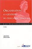 Organisation et gestion de l'Education nationale. Les indispensables.