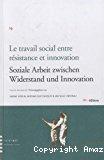 Le travail social entre résistance et innovation