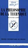 La philosophie de la technique.