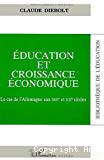 Education et croissance économique. Le cas de l'Allemagne aux XIXe et XXe siècles.