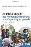 An introduction to the human development and capability approach. Freedom and agency.