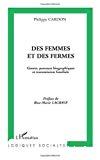 Des femmes et des fermes : genres, parcours biographiques et transmission familiale : une sociologie comparative Andalousie - Franche-Comté.