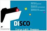 DISCO : Dictionary of skills and competencies, Wörterbuch der Qualifikationen und Kompetenzen, Dictionnaire sur les qualifications et les compétences
