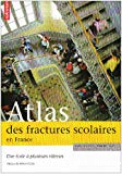 Atlas des fractures scolaires en France