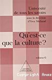 Qu'est ce que la culture ? Volume 6.