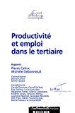 Productivité et emploi dans le tertiaire.