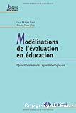 Modélisations de l'évaluation en éducation