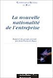 La nouvelle nationalité de l'entreprise dans la mondialisation.