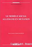 Le modèle social allemand en mutation.