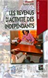 Les revenus d'activité des indépendants. Edition 2009.
