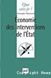 Economie des interventions de l'Etat. Théorie des choix publics.