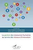 La gestion des ressources humaines au service des réseaux d'innovation
