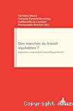 Des marchés du travail équitables ? Approche comparative France / Royaume-Uni.