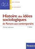 Histoire des idées sociologiques : de Parsons aux contemporains.