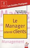 Le manager orienté clients