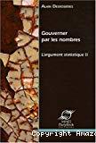 Gouverner par les nombres : l'argument statistique II