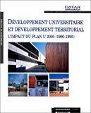 Développement universitaire et développement territorial. L'impact du plan Université 2000 (1990-1995).