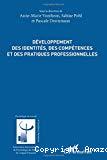 Développement des identités, des compétences et des pratiques professionnelles